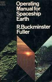Operating Manual For Spaceship Earth, Written by R. Buckminster Fuller